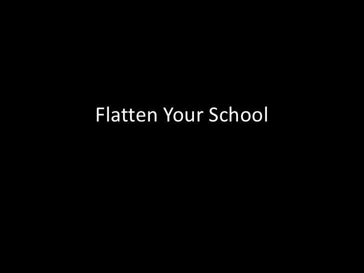 Flatten Your School<br />
