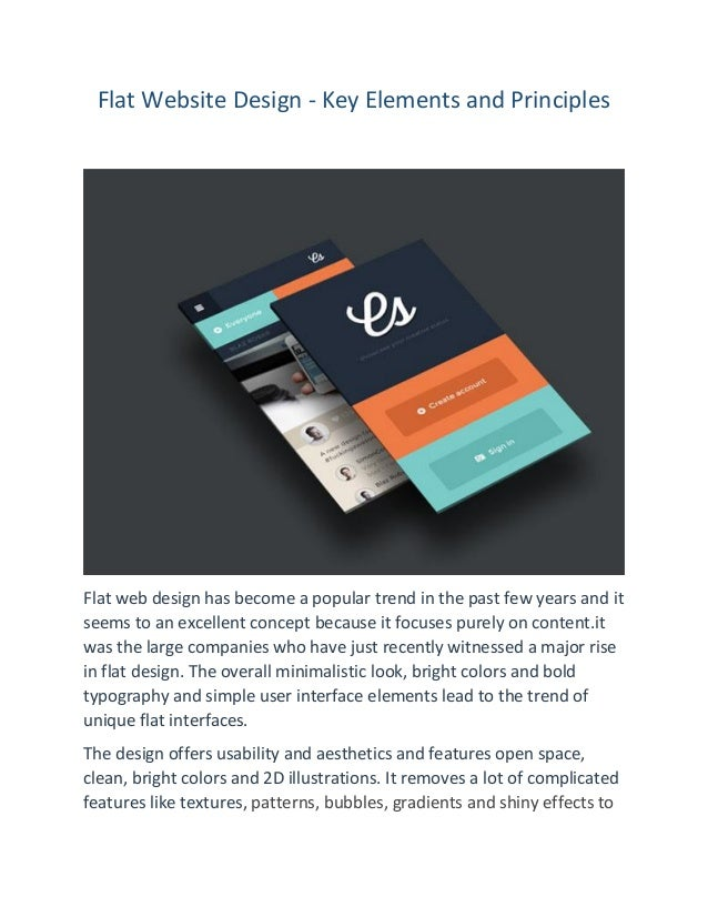 Flat Website Design - Key Elements and Principles Flat web design has become a popular trend in the past few years and it ...