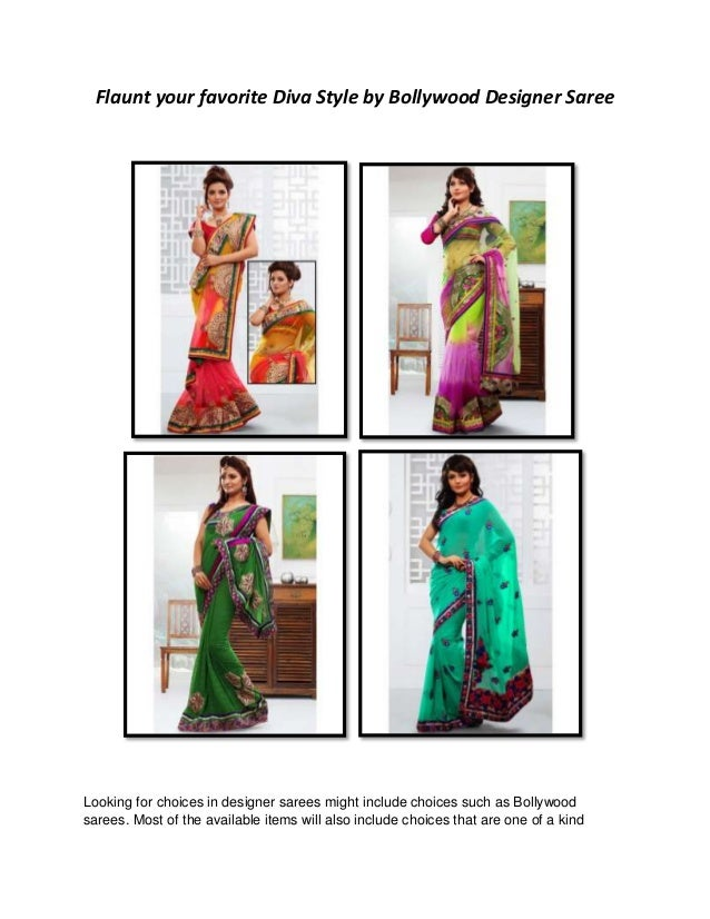 Flaunt your favorite Diva Style by Bollywood Designer Saree Looking for choices in designer sarees might include choices s...