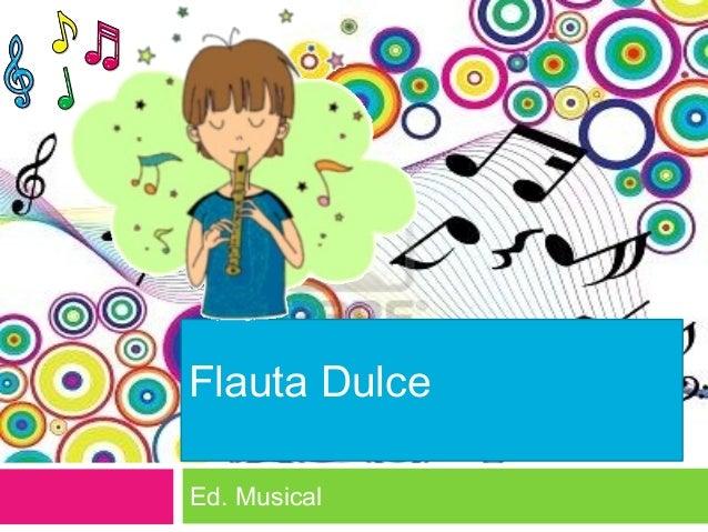 Flauta Dulce Ed. Musical
