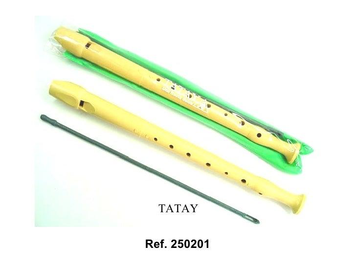 Ref. 250201 TATAY
