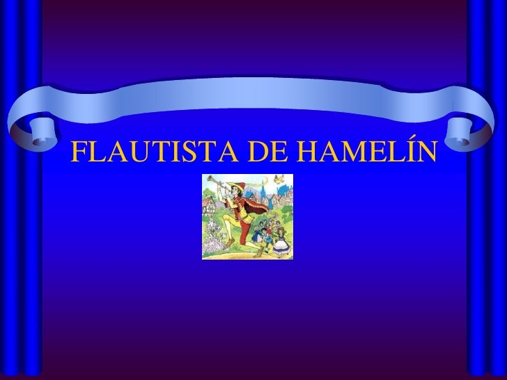 FLAUTISTA DE HAMELÍN<br />