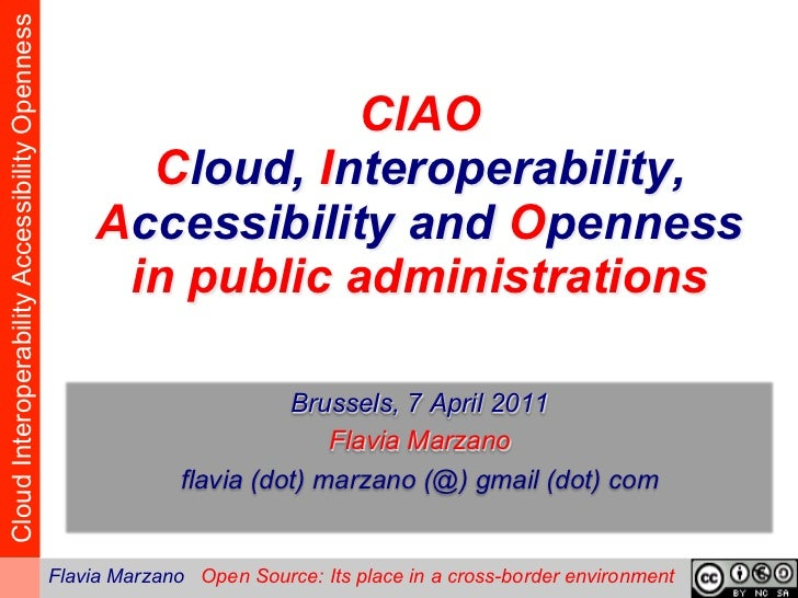 Cloud Interoperability Accessibility Openness                                                                 CIAO        ...