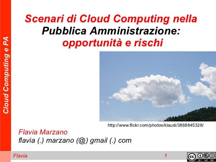 Scenari di Cloud Computing nella                              Pubblica Amministrazione:Cloud Computing e PA               ...
