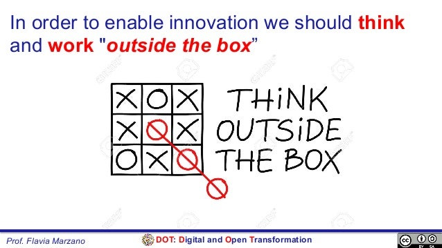 """DOT: Digital and Open TransformationProf. Flavia Marzano In order to enable innovation we should think and work """"outside t..."""