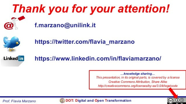DOT: Digital and Open TransformationProf. Flavia Marzano Thank you for your attention! f.marzano@unilink.it https://twitte...