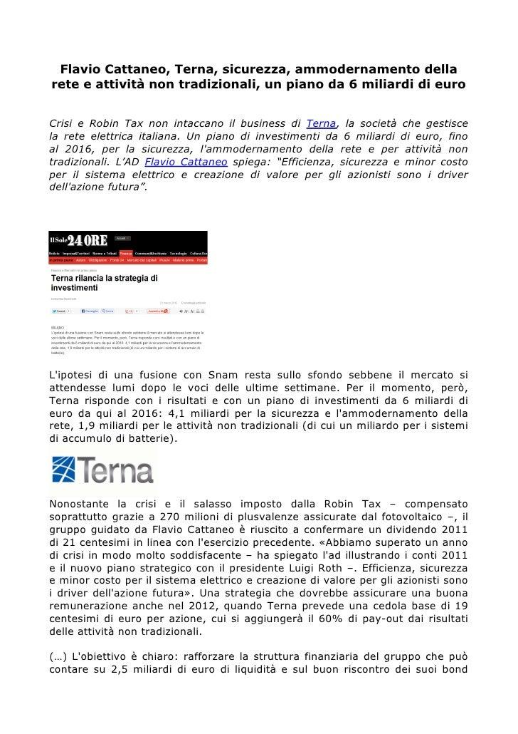 Flavio Cattaneo, Terna, sicurezza, ammodernamento dellarete e attività non tradizionali, un piano da 6 miliardi di euroCri...