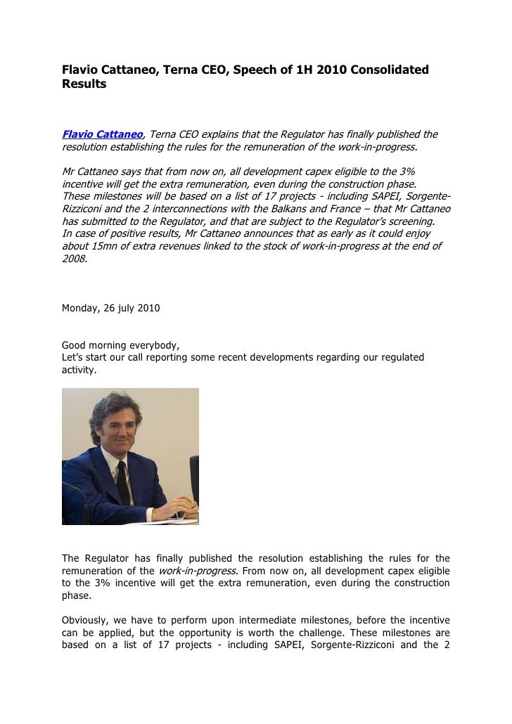 Flavio Cattaneo, Terna CEO, Speech of 1H 2010 Consolidated Results    Flavio Cattaneo, Terna CEO explains that the Regulat...