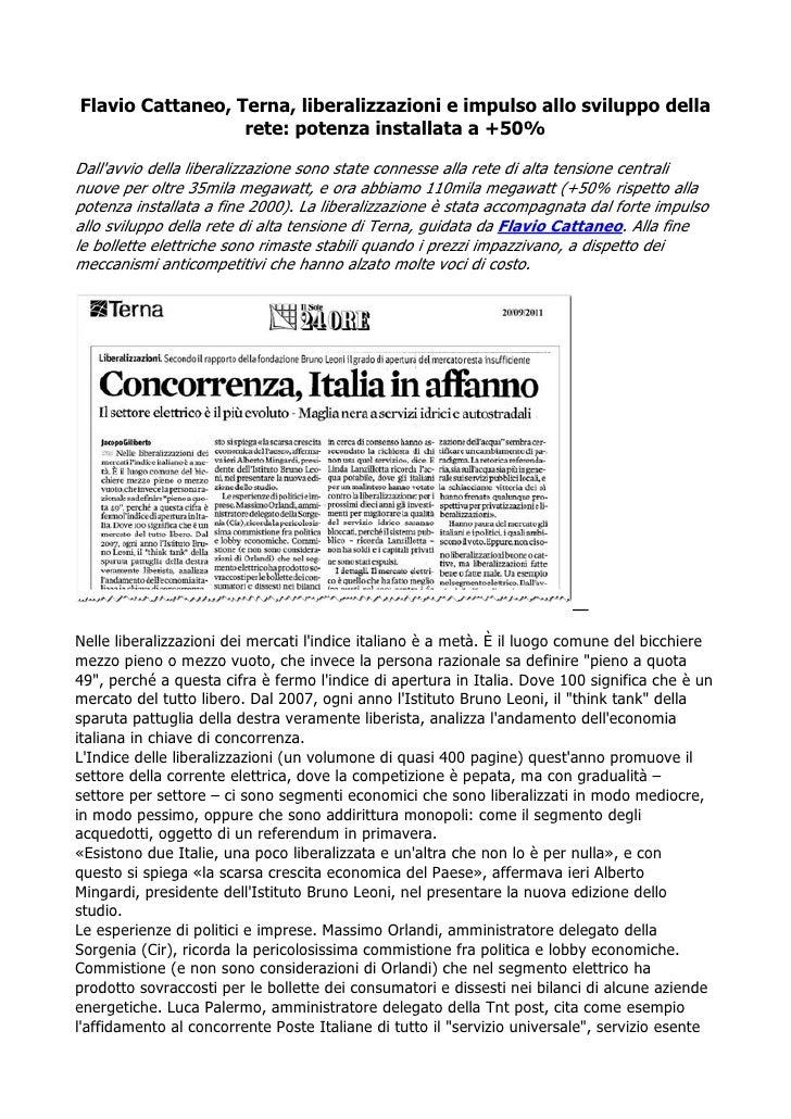 Flavio Cattaneo, Terna, liberalizzazioni e impulso allo sviluppo della                  rete: potenza installata a +50%Dal...