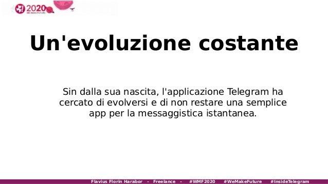 WMF 2020 - Telegram un modo di comunicare diverso dal solito Slide 2