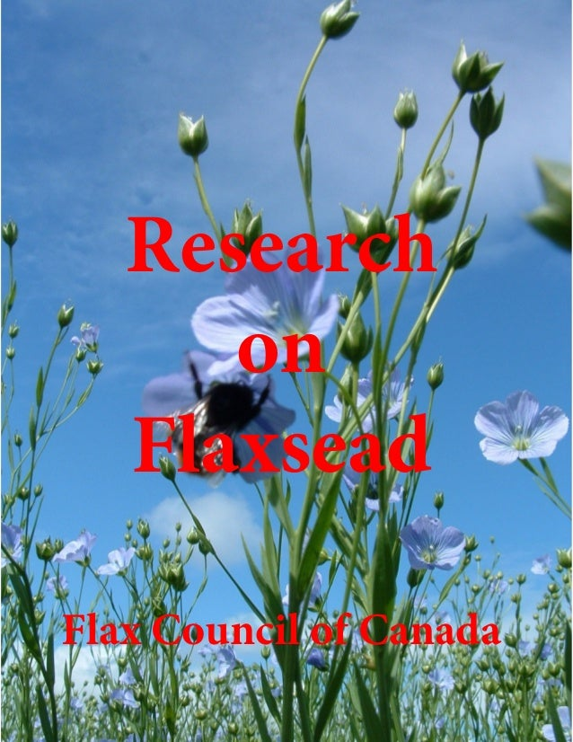 Research on Flaxsead Flax Council of Canada