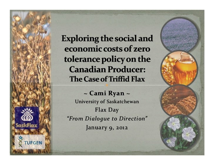 "~ Cami Ryan ~  University of Saskatchewan         Flax Day""From Dialogue to Direction""      January 9, 2012"
