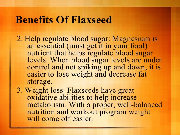 Flax oil and weight loss