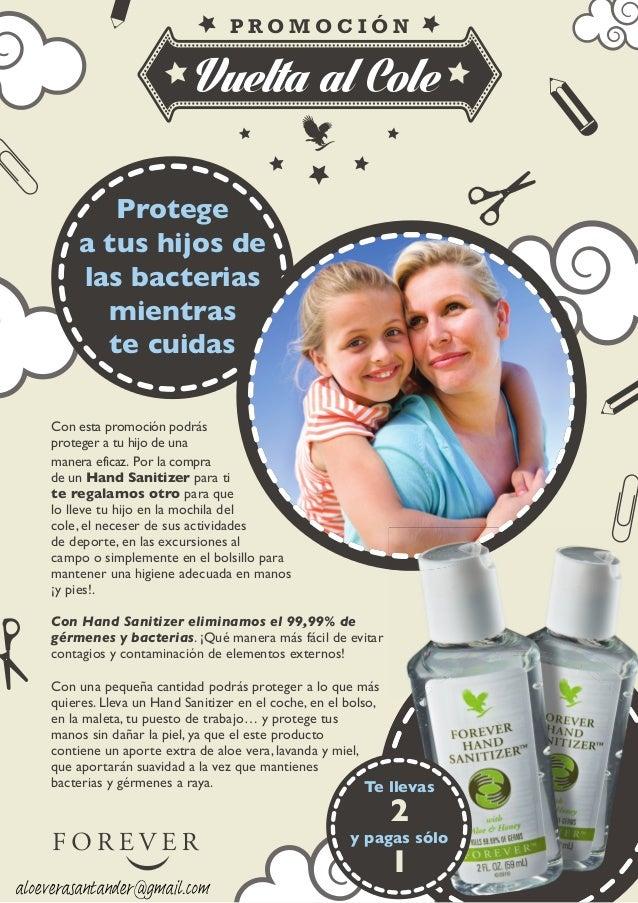 Vuelta al Cole P R O M O C I Ó N Protege a tus hijos de las bacterias mientras te cuidas Con esta promoción podrás protege...