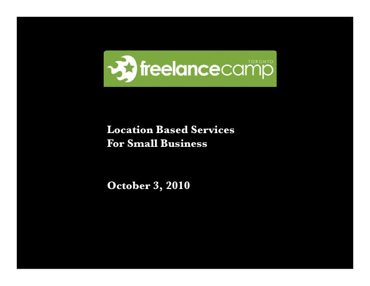 Location Based Services For Small Business   October 3, 2010