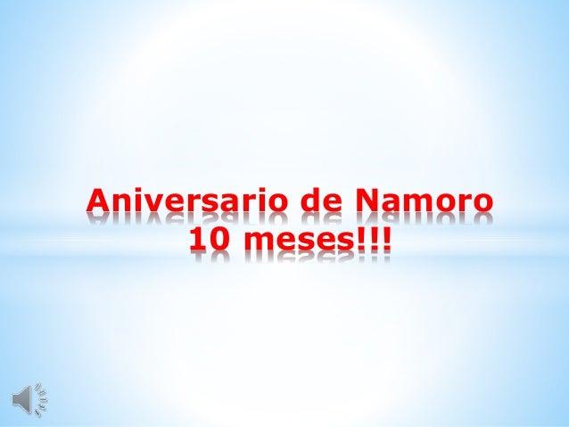 Aniversario de Namoro 10 meses!!!