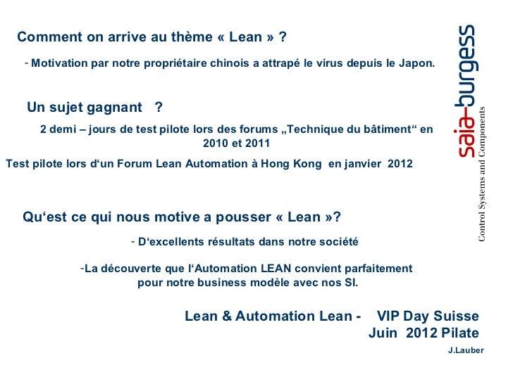 Comment on arrive au thème « Lean » ?   - Motivation par notre propriétaire chinois a attrapé le virus depuis le Japon.   ...