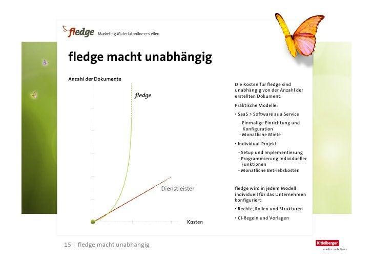 fledge im Web        > http://fledge.kittelberger.de       > http://www.facebook.com/pages/fledge-Marketing-Material-   ...
