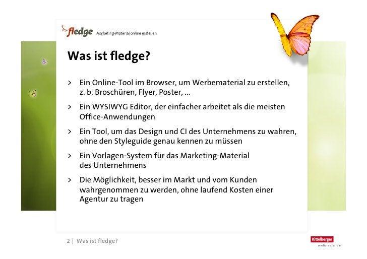 Wofür eignet sich fledge?      > Broschüren und Flyer mit beliebiger Seitenzahl     > Poster und Aushänge (technisch bis...