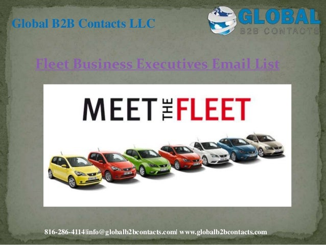 Fleet Business Executives Email List Global B2B Contacts LLC 816-286-4114 info@globalb2bcontacts.com  www.globalb2bcontact...