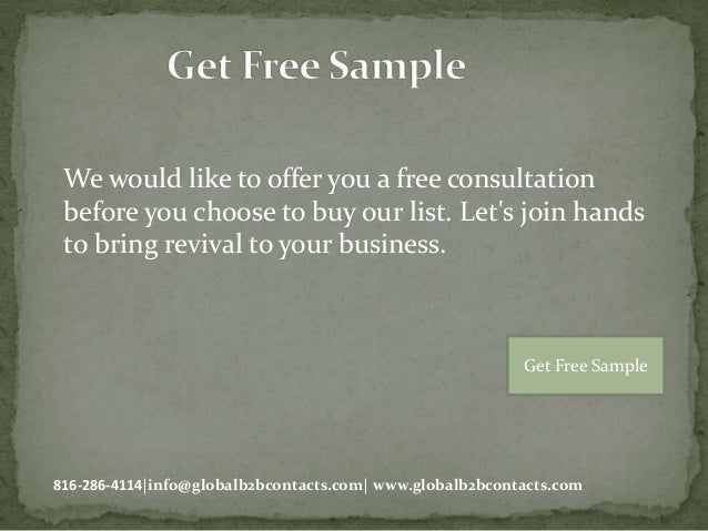 We would like to offer you a free consultation before you choose to buy our list. Let's join hands to bring revival to you...