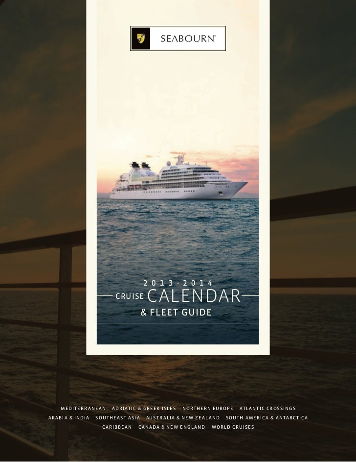 2 0 1 3 - 2 0 1 4                         CRUISE            CALENDAR                                       & FLEET GUIDE  ...