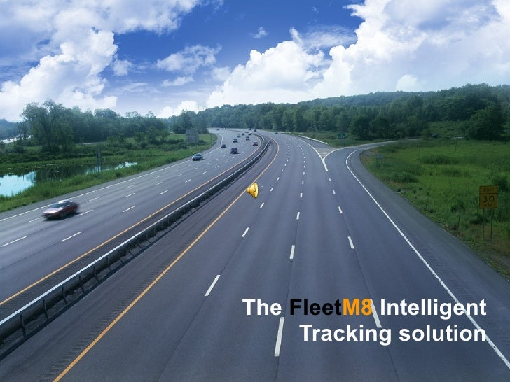 The  Fleet M8  Intelligent Tracking solution