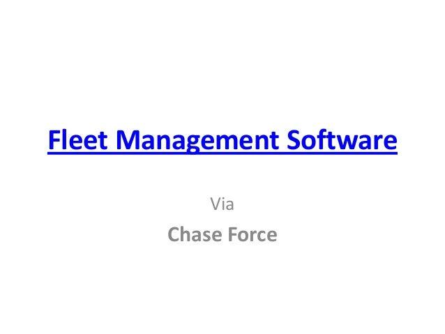 Fleet Management Software Via  Chase Force