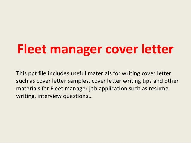 Beautiful Fleet Manager Cover Letter This Ppt File Includes Useful Materials For  Writing Cover Letter Such As ...