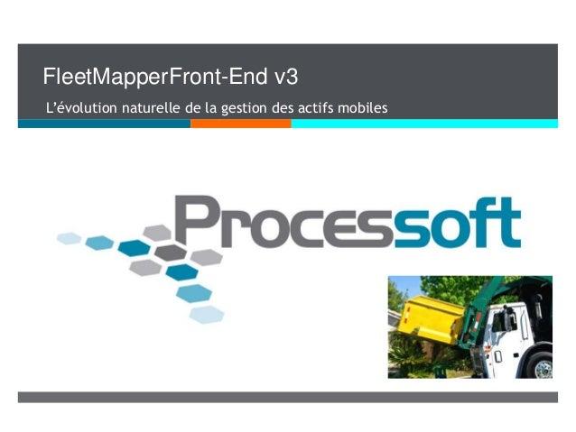 FleetMapperFront-End v3 L'évolution naturelle de la gestion des actifs mobiles
