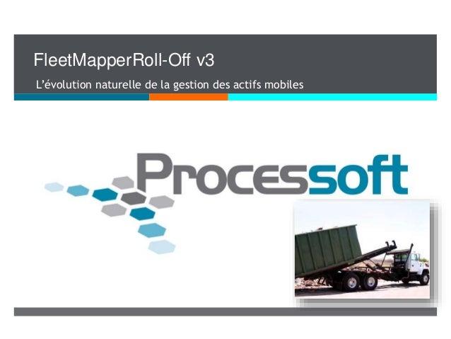 FleetMapperRoll-Off v3 L'évolution naturelle de la gestion des actifs mobiles