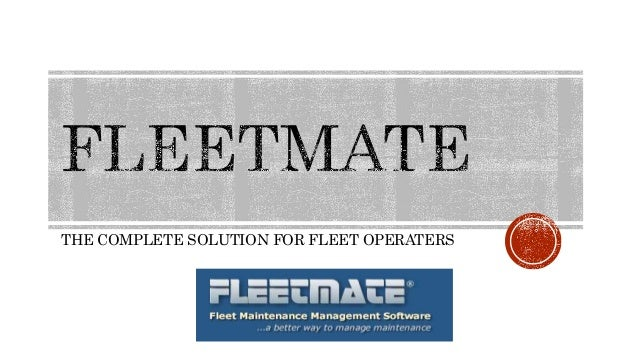 THE COMPLETE SOLUTION FOR FLEET OPERATERS