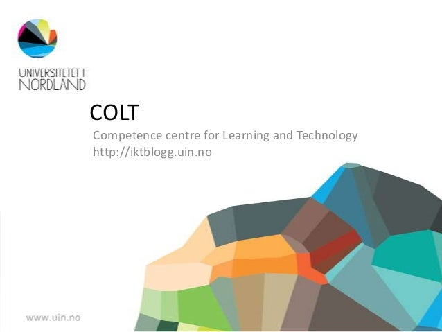 COLTCompetence centre for Learning and Technologyhttp://iktblogg.uin.no