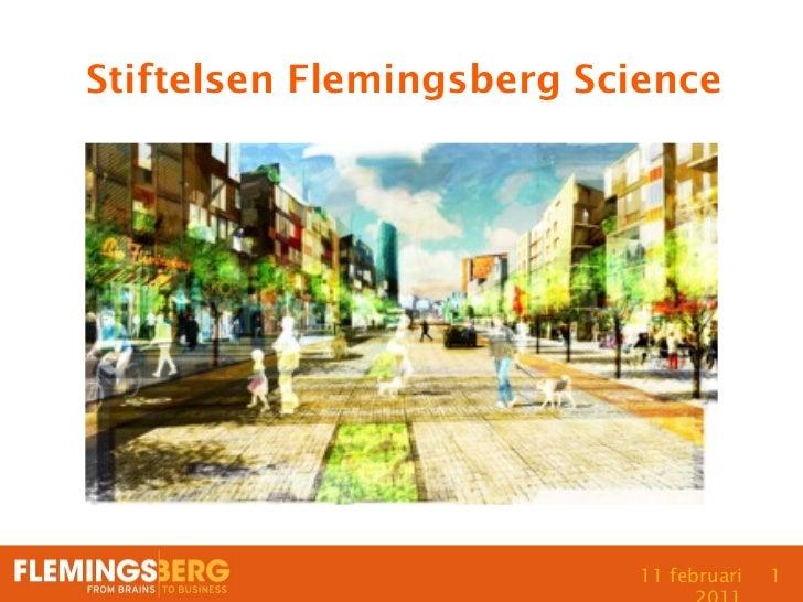 Stiftelsen Flemingsberg Science                           11 februari   1