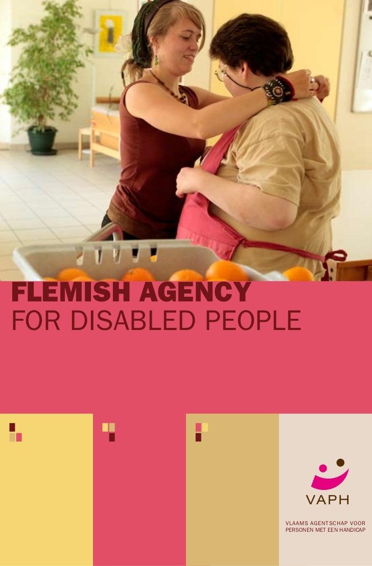 FLEMISH AGENCYFOR DISABLED PEOPLE                 VLAAMS AGENTSCHAP VOOR                 PERSONEN MET EEN HANDICAP