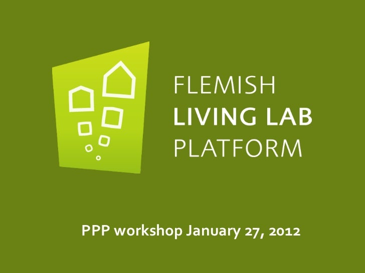 PPP	  workshop	  January	  27,	  2012