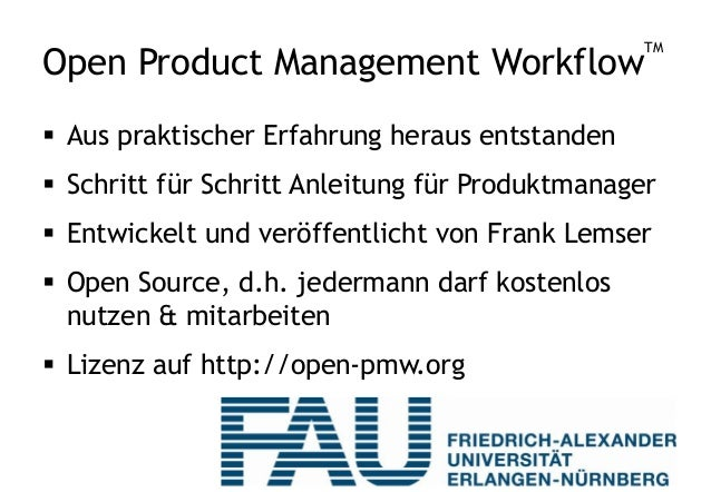 Open Product Management Workflow™ STRATEGY, INNOVATION, BUSINESS TECHNICAL GO-TO-MARKET