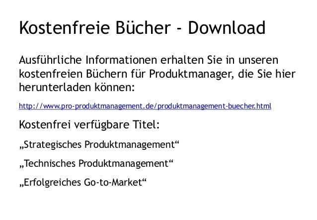 Kostenfreie Bücher - Download Ausführliche Informationen erhalten Sie in unseren kostenfreien Büchern für Produktmanager, ...