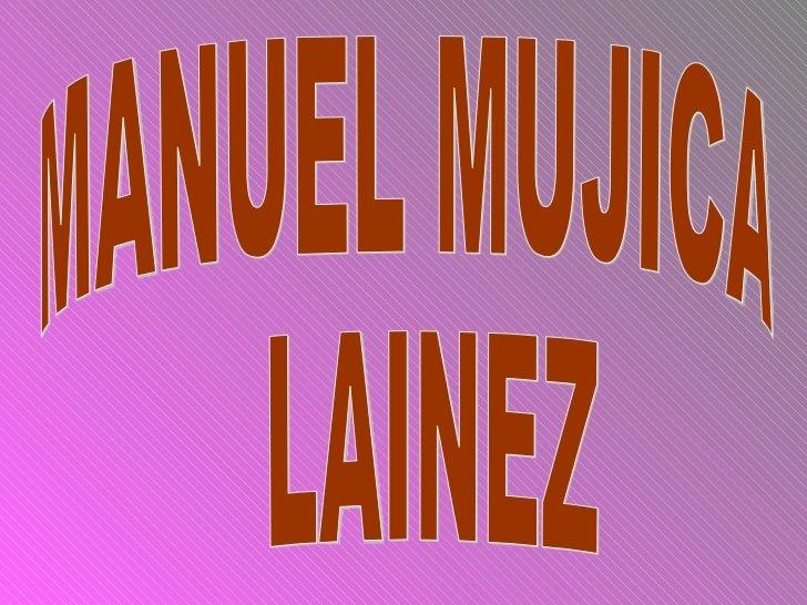 MANUEL MUJICA LAINEZ