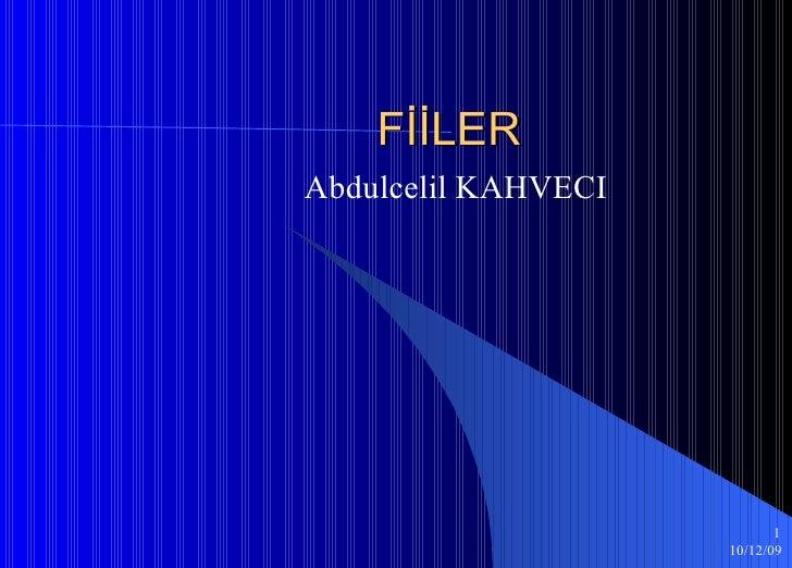 FİİLER Abdulcelil KAHVECI
