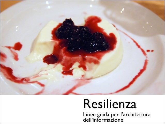 Resilienza  Linee guida per l'architettura dell'informazione