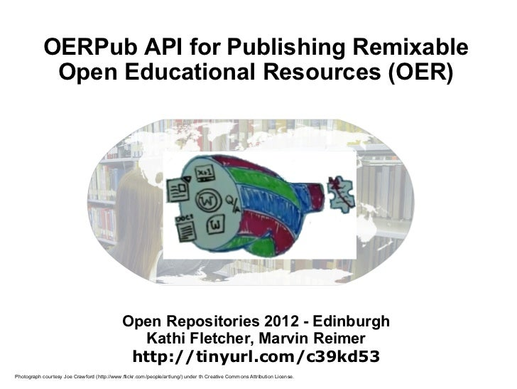 OERPub API for Publishing Remixable             Open Educational Resources (OER)                                          ...