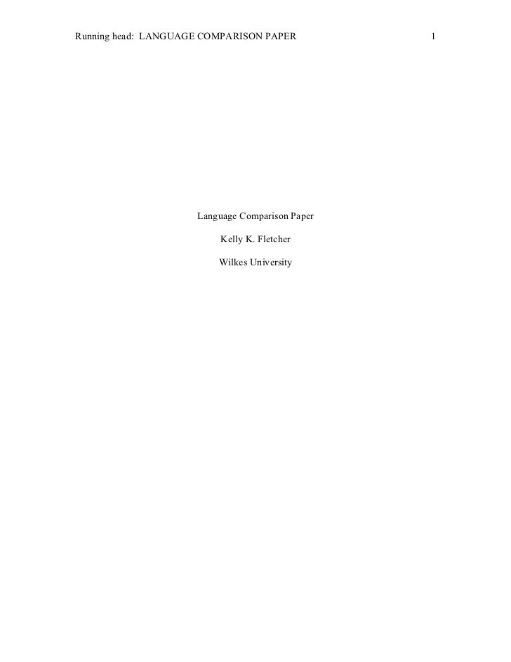 Running head: LANGUAGE COMPARISON PAPER          1                     Language Comparison Paper                         K...