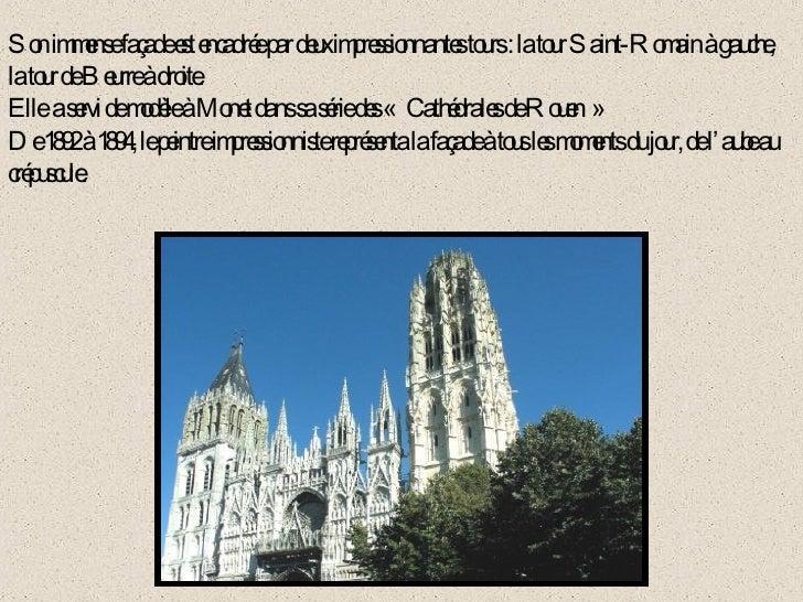 Son immense façade est encadrée par deux impressionnantes tours : la tour Saint-Romain à gauche,  la tour de Beurre à droi...