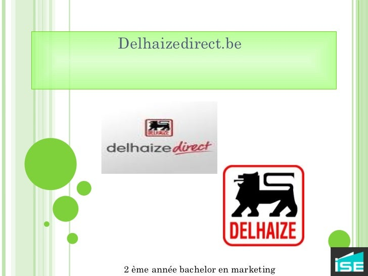 Delhaizedirect.be  2 ème année bachelor en marketing