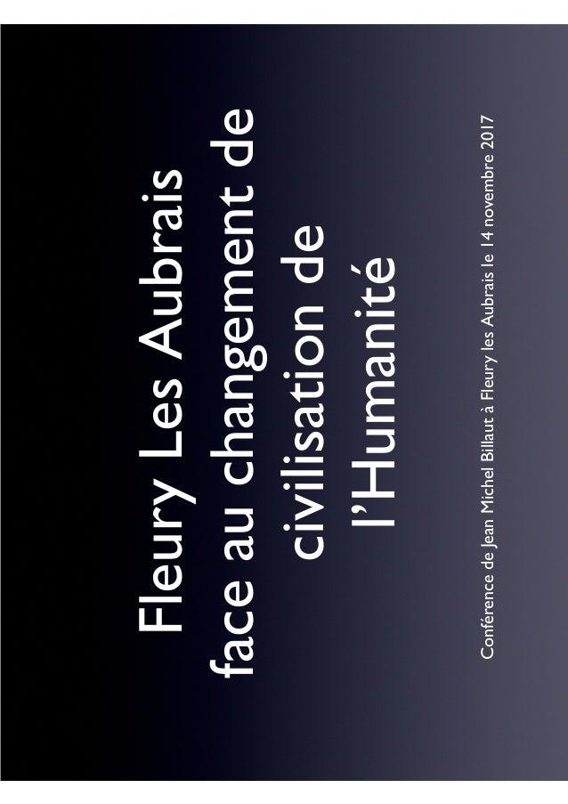 FleuryLesAubrais faceauchangementde civilisationde l'Humanité ConférencedeJeanMichelBillautàFleurylesAubraisle14novembre20...