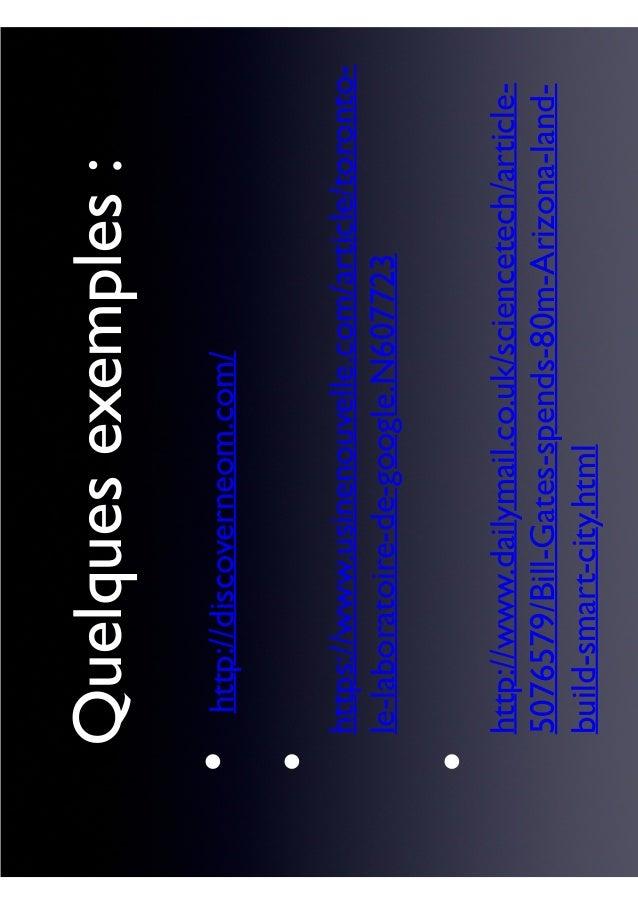 Quelquesexemples: http://discoverneom.com/ https://www.usinenouvelle.com/article/toronto- le-laboratoire-de-google.N607723...