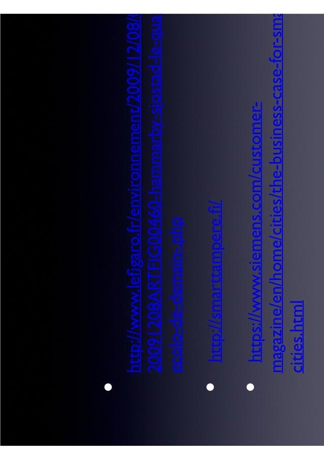 http://www.lefigaro.fr/environnement/2009/12/08/0 20091208ARTFIG00460-hammarby-sjostad-le-quart ecolo-de-demain-.php http:/...