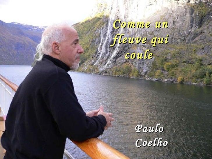 Comme un fleuve qui coule   Paulo Coelho