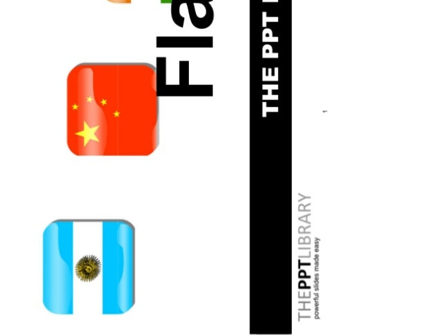 1 THE PPT LIBRARY Flags